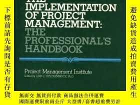二手書博民逛書店The罕見Implementation Of Project Management: The Profession
