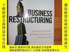 二手書博民逛書店Business罕見Restructuring: An Action Template for Reducing