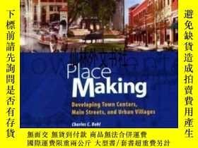二手書博民逛書店【罕見】Place Making: Developing Tow