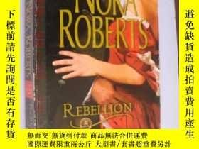 二手書博民逛書店Rebellion【背叛,諾拉·羅伯茨,英文原版】罕見作者: N