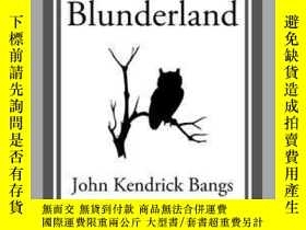二手書博民逛書店Alice罕見in BlunderlandY410016 John Kendrick Bangs Start