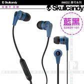 《飛翔3C》Skullcandy 骷顱糖 INKD2 應可系列 耳塞式耳機 藍黑 S2IKDY-101〔原廠公司貨〕