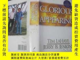 二手書博民逛書店GLORIOUS罕見THE END OF DAYS APPEARINGY23453 TIM LA HAYE J