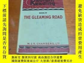 二手書博民逛書店the罕見gleaming road(閃閃發光的路)插圖精美Y1