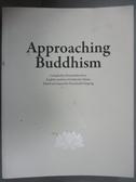 【書寶二手書T7/宗教_XCC】Approaching Buddhism_Malcolm Valaitis