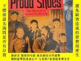 二手書博民逛書店Proud罕見Shoes: The Story Of An Am