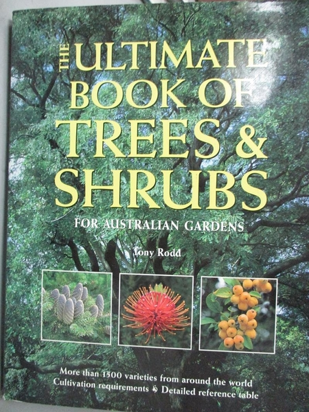 【書寶二手書T9/園藝_ZHG】The ultimate book of trees and shrubs for Au