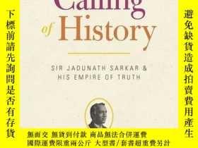 二手書博民逛書店The罕見Calling Of HistoryY256260 Dipesh Chakrabarty Unive