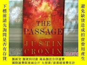二手書博民逛書店THE罕見PASSAGE JUSTIN CRONINY179763 Justin Cronin 如圖