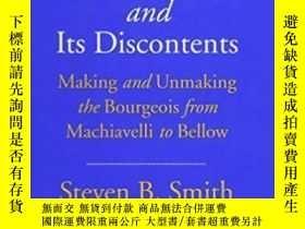 二手書博民逛書店Modernity罕見And Its DiscontentsY362136 Steven B. Smith Y