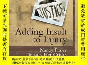 二手書博民逛書店Adding罕見Insult To InjuryY364682 Nancy Fraser Verso 出版2