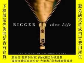 二手書博民逛書店Bigger罕見Than Life-比生命更重要Y436638 Jeffrey Escoffier Runni