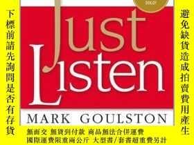 二手書博民逛書店傾聽就好罕見英文原版 Just Listen:Discover