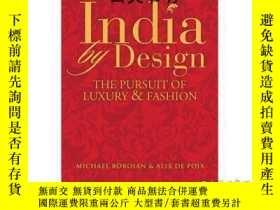 二手書博民逛書店【罕見】2009年 India by Design: The P