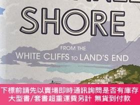二手書博民逛書店Channel罕見Shore: From the White Cliffs to Land s EndY375