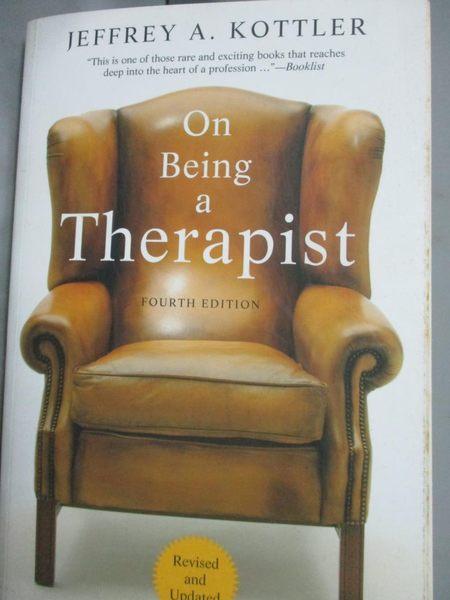 【書寶二手書T5/原文書_YCZ】On Being a Therapist_Kottler, Jeffrey