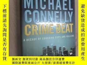 二手書博民逛書店MICHAEL罕見CONNELLY CRIME BEAT 硬精裝Y15969 出版2004