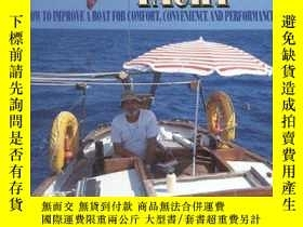 二手書博民逛書店The罕見Innovative Yacht: How to Improve a Boat for Comfort,