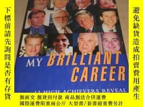 二手書博民逛書店MY罕見BRILLIANT CAREER 我輝煌的事業Y222470 看圖 看圖 出版2000