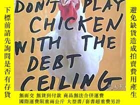 二手書博民逛書店DONT罕見PLAY CHICKEN WITH THE DEBT