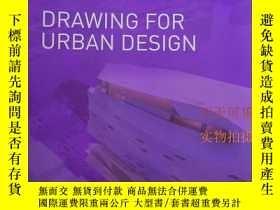 二手書博民逛書店Drawing罕見for Urban Design Lorrai