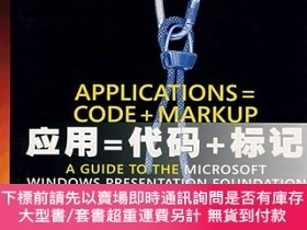 簡體書-十日到貨 R3YY【應用=代碼+標記;MICROSOFT WINDOWS PRESENTATION FOUNDATION...