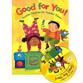 【麥克書店】GOOD FOR YOU /精裝繪本+CD《主題:韻文.遊戲.歌謠》