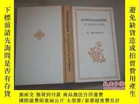 二手書博民逛書店Schoolmaster:Ni罕見Huan-chih7938 葉