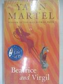 【書寶二手書T6/原文小說_H7L】Beatrice and Virgil-a novel_Yann Martel