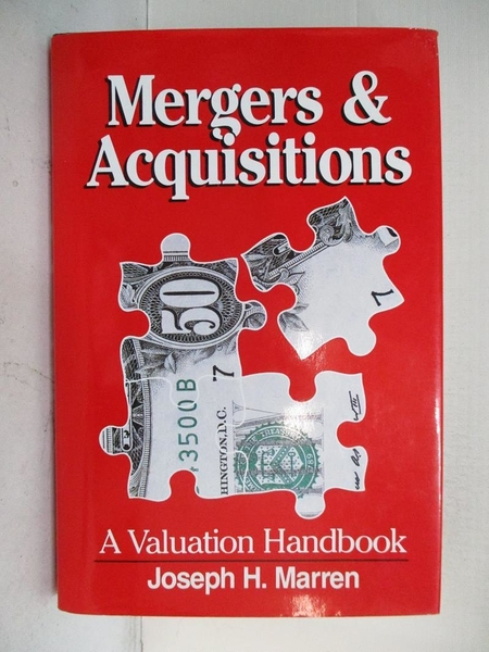 【書寶二手書T2/財經企管_KTP】Mergers & Acquisitions: A Valuation Handbook_Marren, Joseph H.