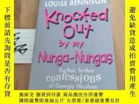 二手書博民逛書店Knocked罕見Out by My Nunga-Nungas: Further, Further Confess