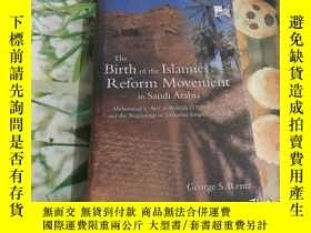 二手書博民逛書店THE罕見BIRTH OF THE LSLAMIC REFORM MOVEMENT IN SAUDI ARABIA