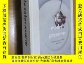 二手書博民逛書店The罕見Modern Preserver: Chutneys, Pickles and more (16開,精裝