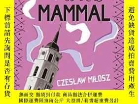 二手書博民逛書店Proud罕見To Be A Mammal-以自己是哺乳動物而自豪Y436638 Czeslaw Milosz