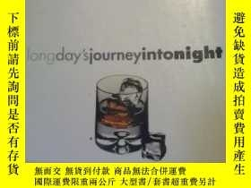 二手書博民逛書店Long罕見Day s Journey into Night(長