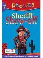 二手書博民逛書店《Sheriff Show-off (Phonics)》 R2Y