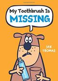 【超爆笑讀本】MY TOOTHBRUSH IS MISSING /英文讀本《作者:Jan Thomas》
