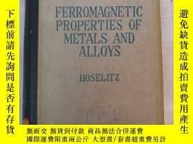 二手書博民逛書店ferromagnetic罕見properties of met