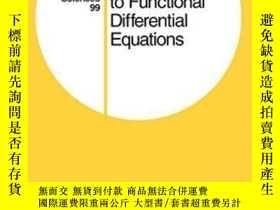 二手書博民逛書店Introduction罕見To Functional Differential EquationsY2555