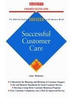 二手書博民逛書店 《Successful customer care》 R2Y ISBN:0764101277│JohnWellemin