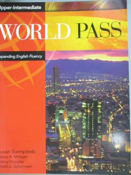 【書寶二手書T8/語言學習_QYA】World Pass Upper Intermediate: Expanding E
