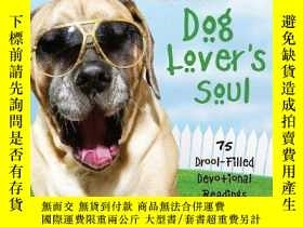 二手書博民逛書店Heavenly罕見Humor for the Dog Lover s Soul: 75 Drool-Filled