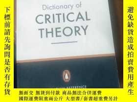 二手書博民逛書店Dictionary罕見of CRITICAL THEORYY5803