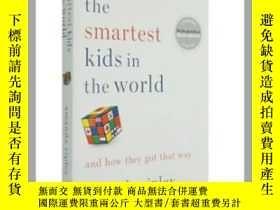 二手書博民逛書店世界上最聰明的孩子罕見The Smartest Kids in