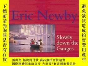 二手書博民逛書店Slowly罕見Down The GangesY256260 Eric Newby Lonely Planet
