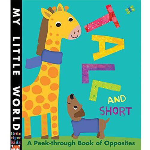 Tall And Short A Peek-Through Book Of Opposites 認識相反詞 硬頁書
