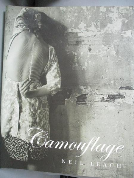 【書寶二手書T8/建築_WDC】Camouflage_Leach, Neil