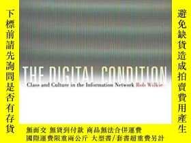 二手書博民逛書店The罕見Digital Condition-數字化條件Y436638 Robert Wilkie Fordh