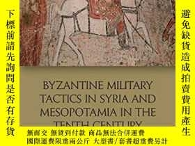 二手書博民逛書店Byzantine罕見Military Tactics In Syria And Mesopotamia In T