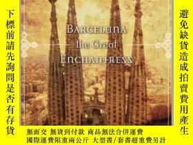二手書博民逛書店Barcelona罕見The Great Enchantress巴塞羅那:偉大的魔術師,英文原版Y449990